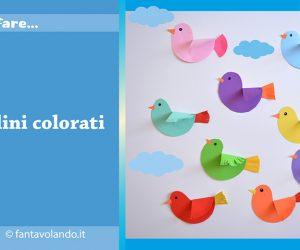 Come fare… degli uccellini colorati