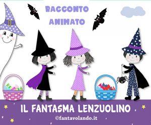 Il fantasma Lenzuolino (racconto animato)