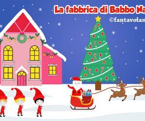 Poesie per Natale: la fabbrica di Babbo Natale (video)