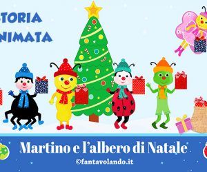 Storie per Natale: Martino e l'albero di Natale