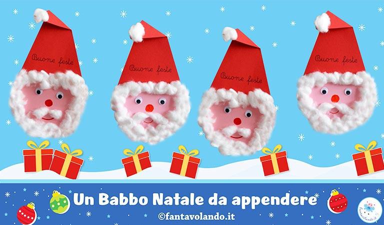 Lavoretti Di Natale Con Babbo Natale.Lavoretti Di Natale Babbo Natale Da Appendere Fantavolando