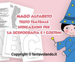 Mago Alfabeto: testo teatrale, scenografia e costumi