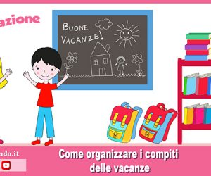 Estate: come organizzare i compiti delle vacanze (video)