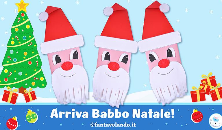 Lavoretti Di Natale Classe Seconda.Lavoretti Di Natale Arriva Babbo Natale Fantavolando