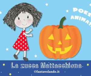 Halloween: La zucca mattacchiona (poesia animata)