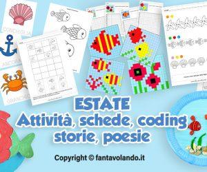 Estate: attività, schede, lavoretti, pregrafismo, disegni, storie, poesie, coding